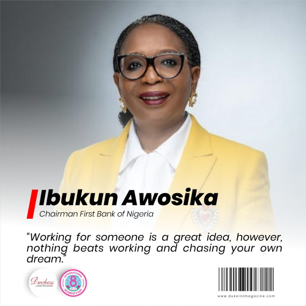 Ibukun Awosika: Chairman First Bank of Nigeria