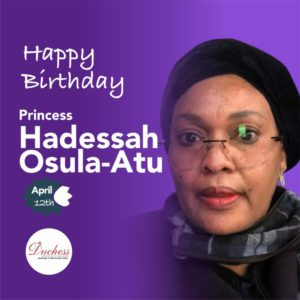 Happy Birthday Princess Hadessah Osula-Atu