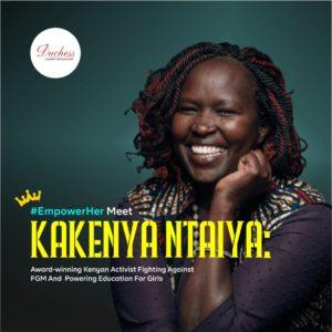 #EmpowerHer Meet Kakenya Ntaiya: Award-winning Kenyan Activist Fighting Against FGM And Powering Education For Girls