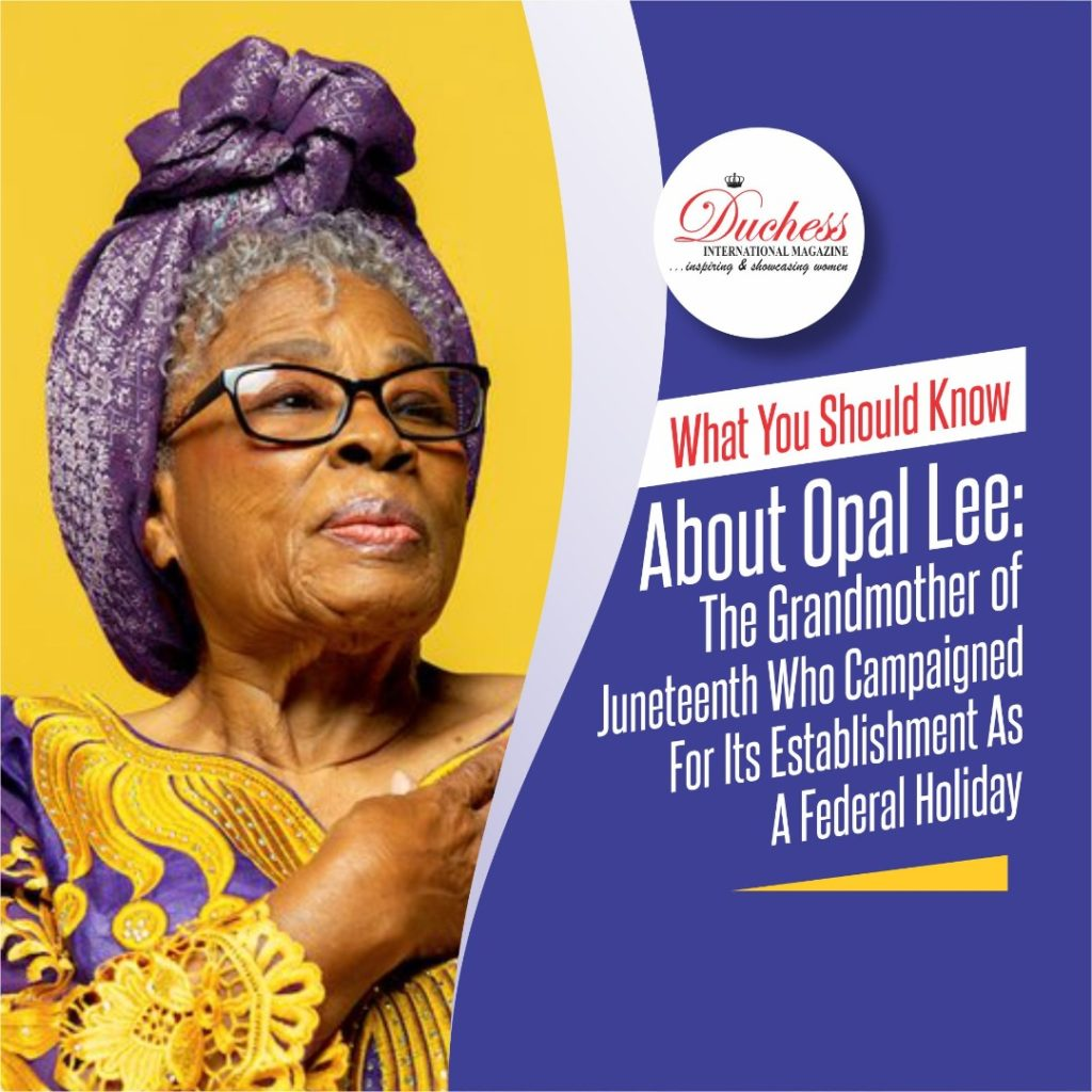 Opal Lee: The Grandmother of Juneteenth