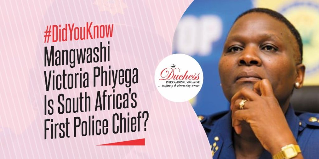 #DidYouKnow Mangwashi Victoria Phiyega Is South Africa's First Police Chief?