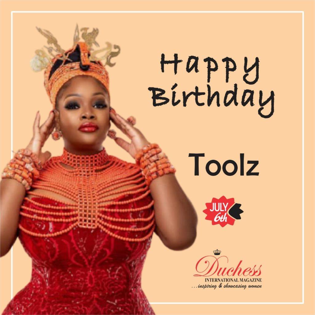 Happy Birthday Nigerian Media Gal Toolz!