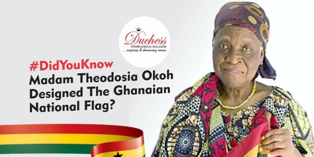 #DidYouKnow Madam Theodosia Okoh Designed The Ghanaian National Flag?
