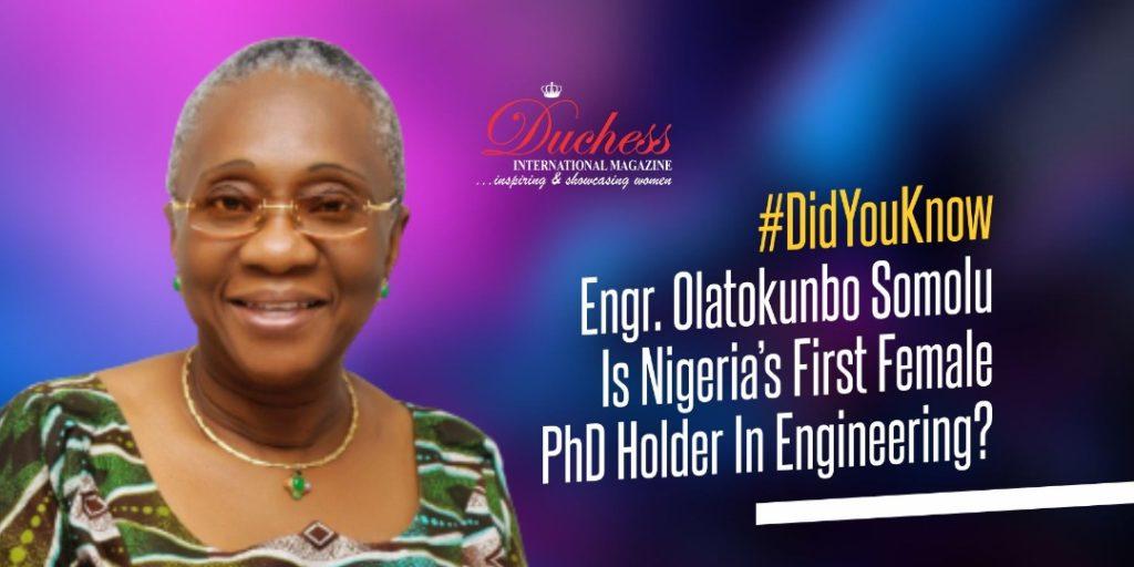#DidYouKnow Engr. Olatokunbo Somolu Is Nigeria's First Female PhD Holder In Engineering?