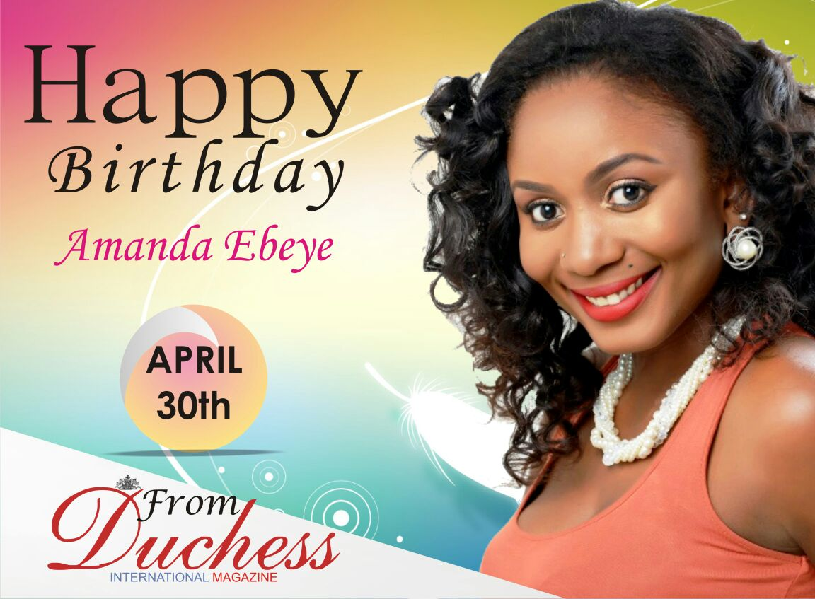 Nollywood Star Actress AMANDA EBEYE is a year older today.