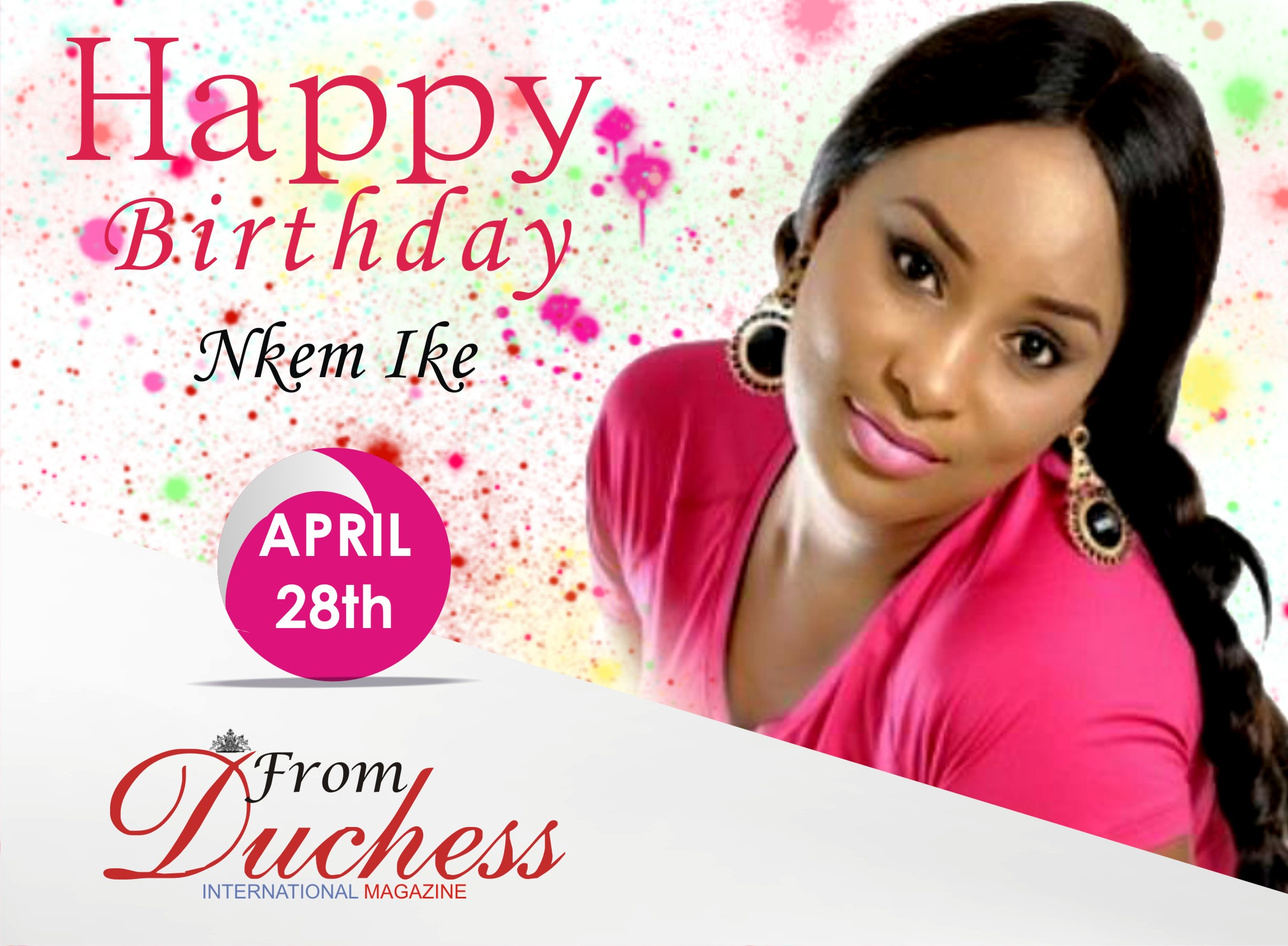 Nolly wood Star Actress Nkem Ike is a year older today.