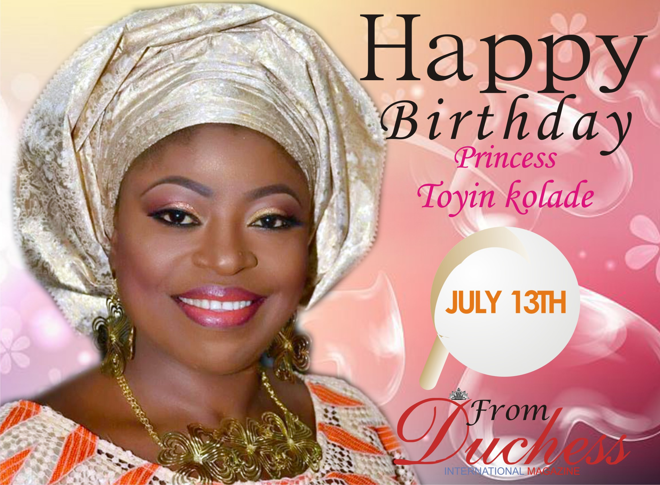 happy birthday to a wonderful woman princess toyin kolade