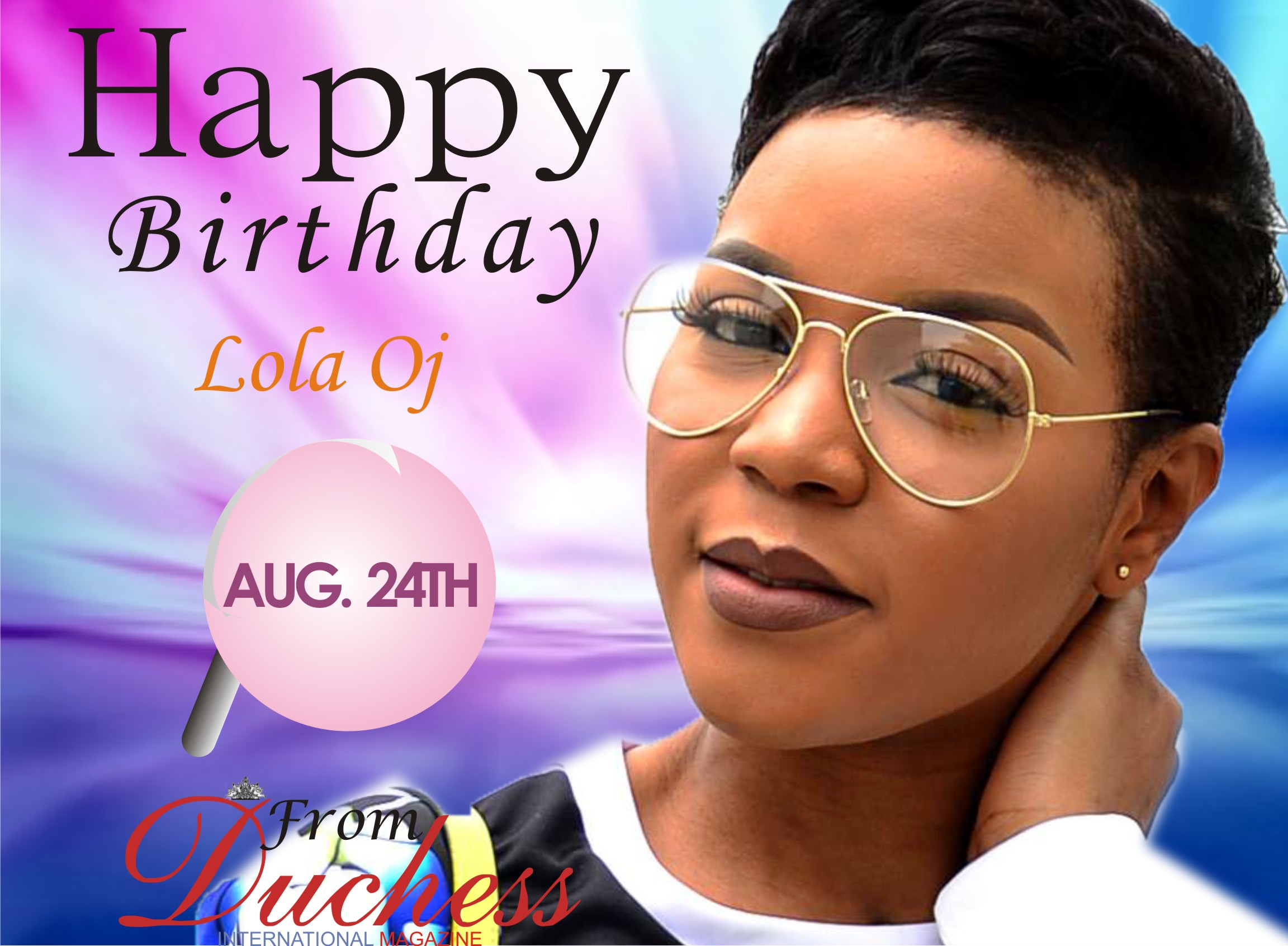 HAPPY BIRTHDAY TO A WONDERFUL LADY LOLA OJ